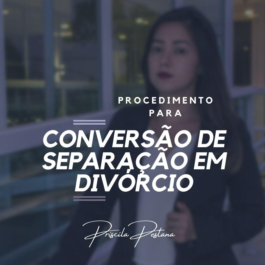 conversão de separação em divórcio (1)